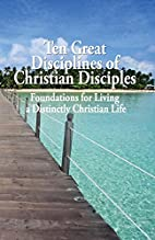 Ten Great Disciplines of Christian…