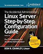 The Accidental Administrator: Linux Server…