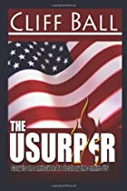 The Usurper by Cliff Ball