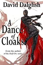A Dance of Cloaks (The World of Dezrel) by…