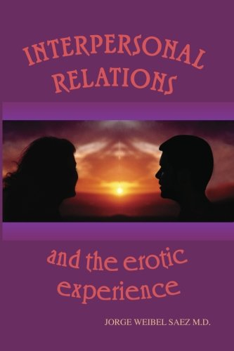 interpersonal-relations-and-the-erotic-experience