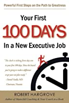 Your First 100 Days In a New Executive Job:…