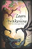 Taylor, Nicholas: Legon Awakening: Book One in the Legon Series