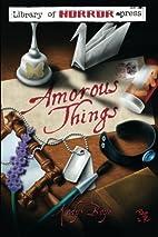 Amorous Things by Kody Boye