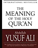 Ali, Abdullah Yusuf: The Meaning of the Holy Qur'an