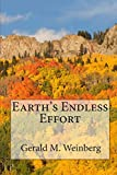 Weinberg, Gerald M.: Earth's Endless Effort