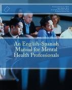 An English-Spanish Manual for Mental Health…