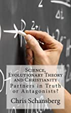 Science, Evolutionary Theory and…