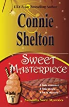 Sweet Masterpiece by Connie Shelton