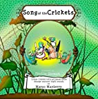 Song of the Crickets by Margo Mayberry