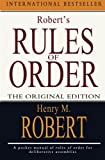 Robert, Henry M.: Robert's Rules of Order: The Original Edition