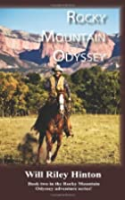 Rocky Mountain Odyssey by Will Riley Hinton