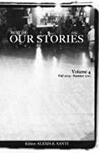 Best of Our Stories Volume 4 by Mr. Alexis…