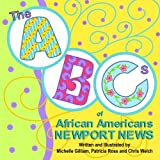 Gilliam, Michelle: The ABCs of African Americans Newport News