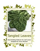 Tangled Leaves: Hand Knitting Patterns For…