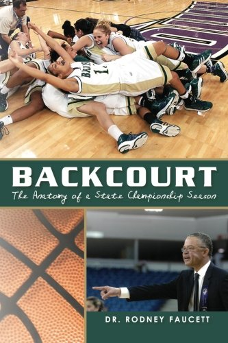 backcourt-the-anatomy-of-a-state-championship-season