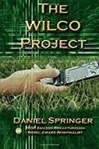 The Wilco Project by Daniel Springer