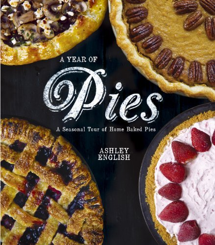 a-year-of-pies-a-seasonal-tour-of-home-baked-pies