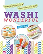 Washi Wonderful: Creative Projects & Ideas…