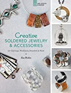 Creative Soldered Jewelry & Accessories: 20…