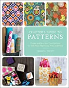 The Crafter's Guide to Patterns: Create…