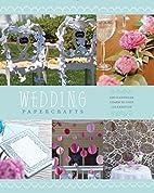 Wedding Papercrafts: Add Handmade Charm to…