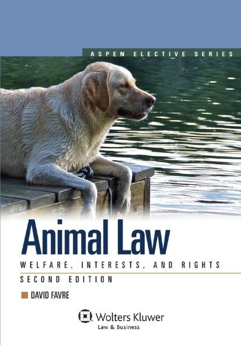animal-law-welfare-interests-rights-2nd-edition-aspen-elective