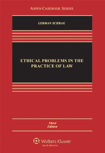 ethical-problems-in-the-practice-of-law-3rd-edition-aspen-cas