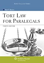 Tort Law for Paralegals, Fourth Edition…