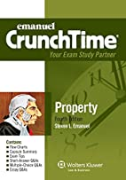 CrunchTime: Property, Fourth Edition by…