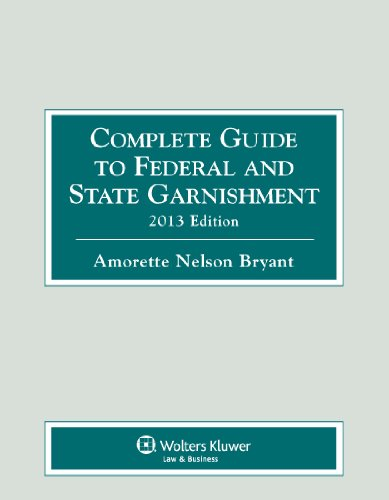 complete-guide-to-federal-state-garnishment-2013-edition