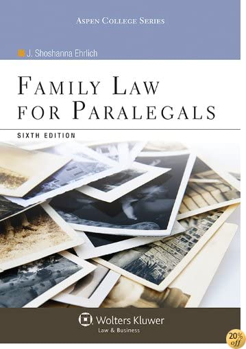 Family Law for Paralegals, Sixth Edition (Aspen College Series)