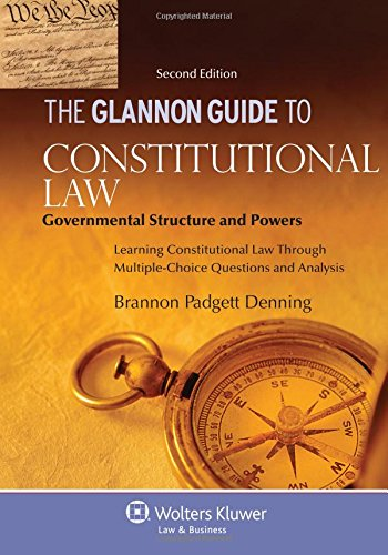the-glannon-guide-to-constitutional-law-governmental-structure-and-powers-second-edition-glannon-guides