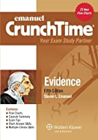 Crunchtime: Evidence, Fifth Edition by…