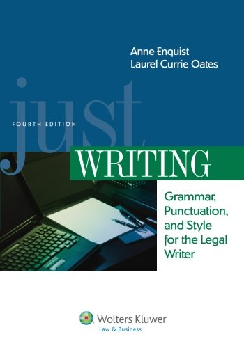 just-writing-grammar-punctuation-and-style-for-the-legal-writer-fourth-edition-aspen-cours