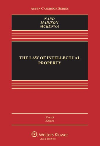 the-law-of-intellectual-property-fourth-edition-aspen-cas