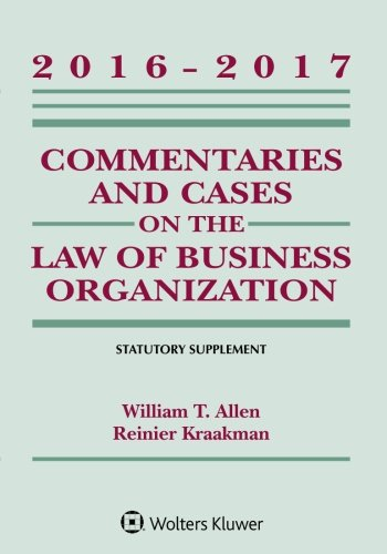 commentaries-and-cases-on-the-law-of-business-organization-2016-2017-statutory-supplement-supplements