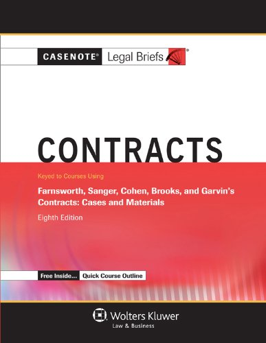 casenote-legal-breifs-contracts-keyed-to-farnsworth-sanger-cohen-brooks-and-garvin-eighth-edition-casenote-legal-briefs