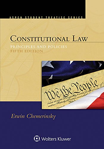 constitutional-law-principles-and-policies-aspen-student-treatise