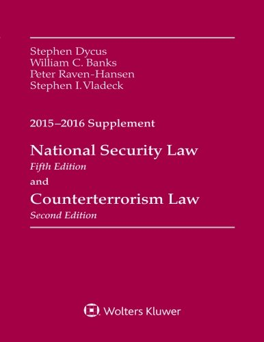 national-security-law-and-counterterrorism-law-2015-2016-supplement-supplements