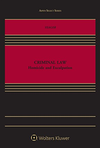 criminal-law-homicide-and-exculpation-aspen-select