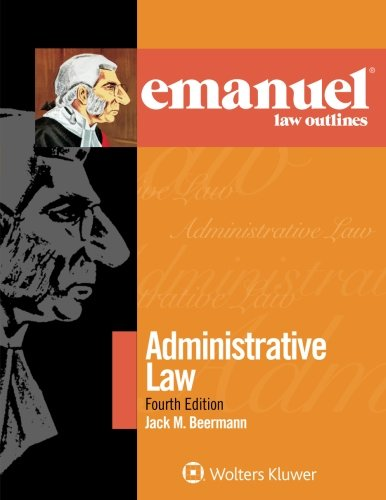 emanuel-law-outlines-administrative-law