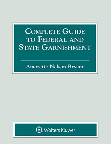 complete-guide-to-federal-and-state-garnishment-2018-edition