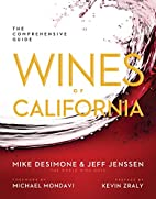 Wines of California: The Comprehensive Guide…