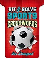 Sit & Solve® Sports Crosswords (Sit &…