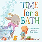 Time for a Bath (Snuggle Time Stories) by…