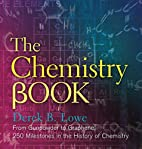 The Chemistry Book: From Gunpowder to…