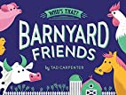 Barnyard Friends (Who's That?) by Tad…