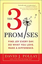 The 3 Promises: Find Joy Every Day. Do What…