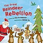 The Great Reindeer Rebellion by Lisa…